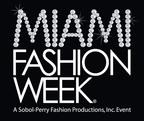 Miami Fashion Week.  (PRNewsFoto/Miami Fashion Week)