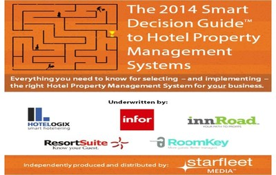 The 2014 Smart Decision Guide to Hotel Property Management Systems Offers Recipe for Success in Hotel Software Purchasing