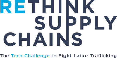 Rethink Supply Chains: The Tech Challenge to Fight Labor Trafficking