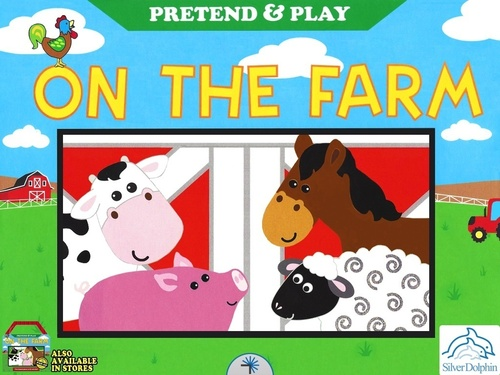 Pretend and Play: On The Farm  (PRNewsFoto/Silver Dolphin Books)