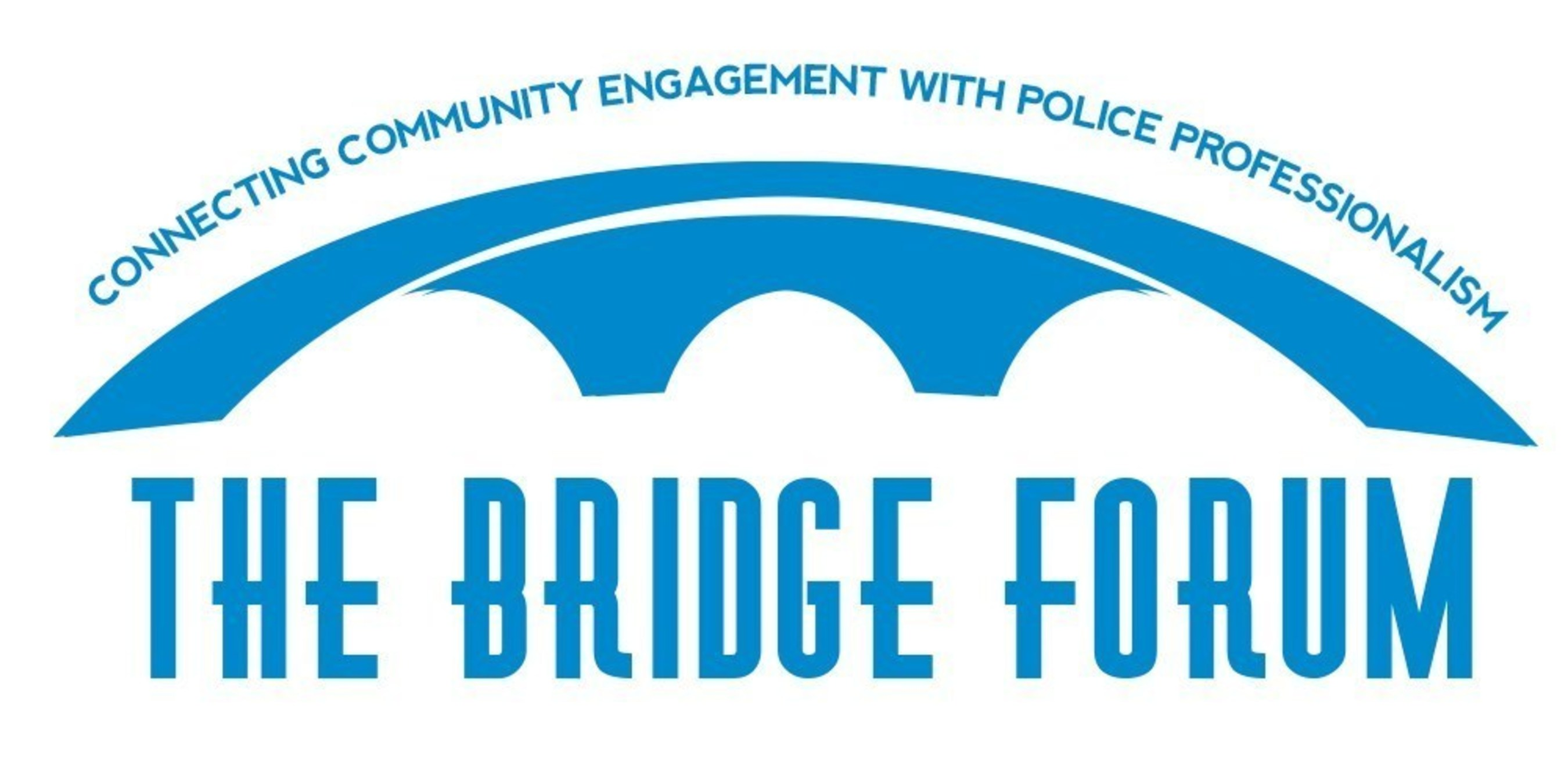 The Bridge Forum http://www.thebridgeforum.com/, a model solutions-driven daylong program, comes to Louisville, KY, Oct. 28, for national dialogue with police chiefs and law enforcement from across the country and community members and leaders to solve inner-city challenges.