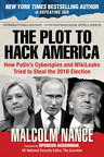 Skyhorse to Publish Timely New Book, The Plot to Hack America, by Intelligence Expert Malcolm Nance