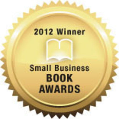 Winners Announced in 2012 Small Business Book Awards.  (PRNewsFoto/Small Business Trends, LLC)