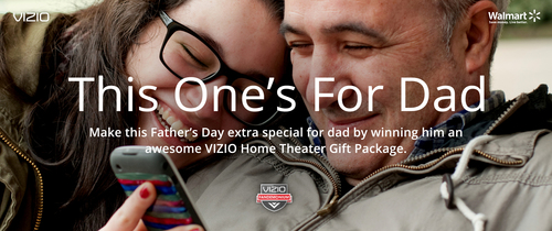 VIZIO Contest Allows Families the Chance to Win Dad a VIZIO Home Theater Prize Package and Tickets to Visit the  ...
