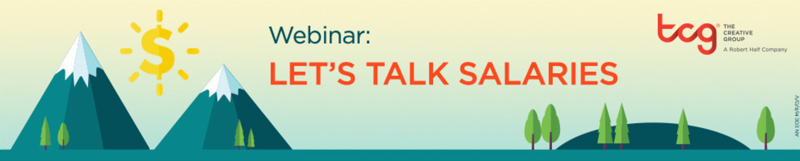 The Creative Group to present complimentary webinar on salary trends and negotiation tips for creative and marketing professionals on Dec. 7, 2016.
