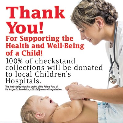 Through May 24, customers may support their local children's hospital by donating change at the checkstand in all Ralphs stores.