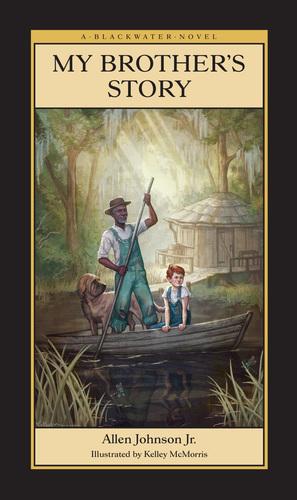 My Brother's Story from Blackwater Novels, LLC.  (PRNewsFoto/Premium Press America)