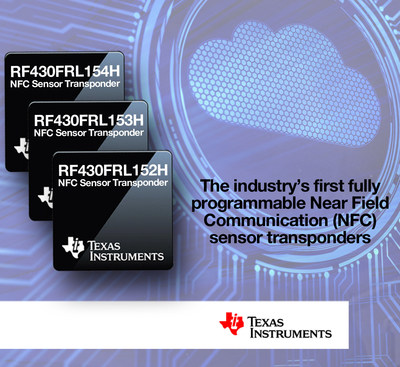 Texas Instruments launches industry's first highly integrated NFC sensor transponder for industrial, medical, wearables and Internet of Things (IoT) applications