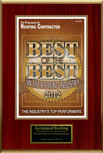 Acclaimed Roofing Selected For 'Best Of The Best In The Roofing Industry'