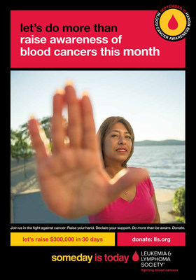 During Blood Cancer Awareness Month this September, The Leukemia & Lymphoma Society is reminding everyone that while breakthrough therapies are saving lives, work still needs to be done to find cures - not someday, but today. (PRNewsFoto/The Leukemia & Lymphoma Society)