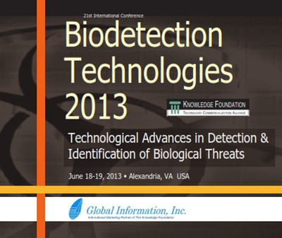 Join Leading Organizations at Biodetection Technologies 2013 in Alexandria, VA from June 18-19, 2013.  (PRNewsFoto/Global Information, Inc.)