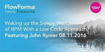 FlowForma Announces Low Code BPM Webinar Featuring John Rymer, Forrester (PRNewsFoto/FlowForma)