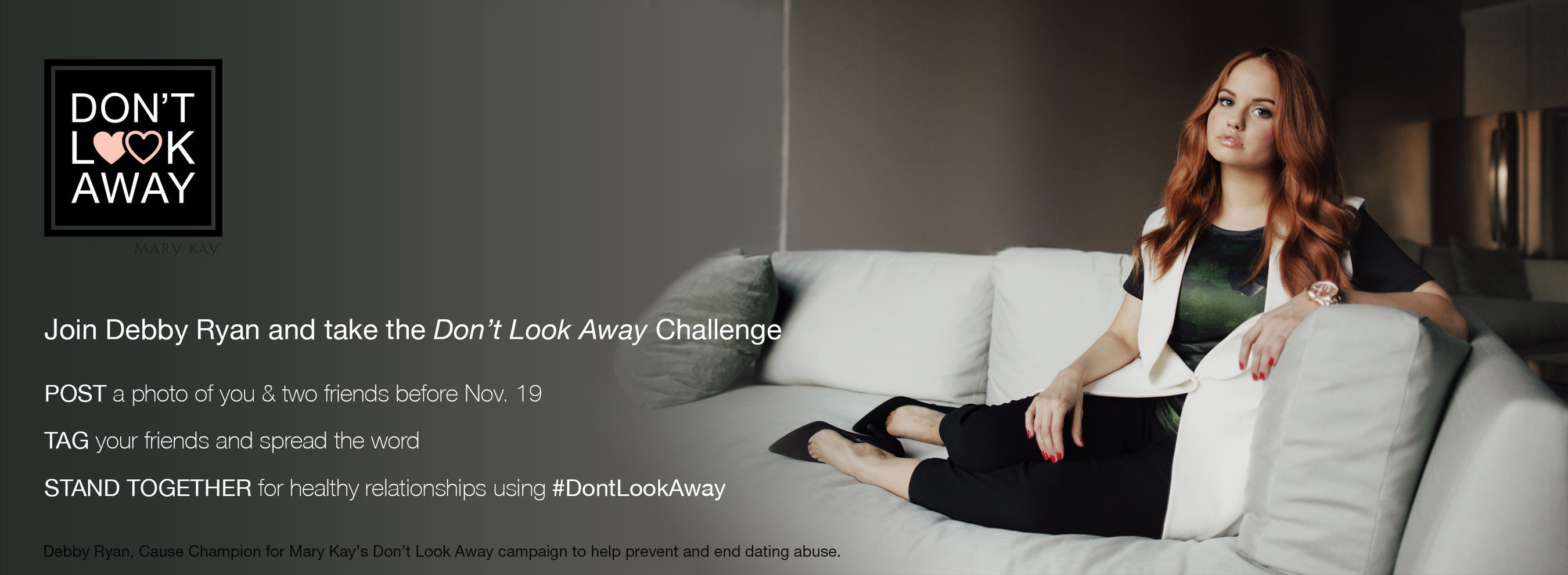 Mary Kay Cause Champion Debby Ryan Challenges Teens To Stand Together Against Abuse