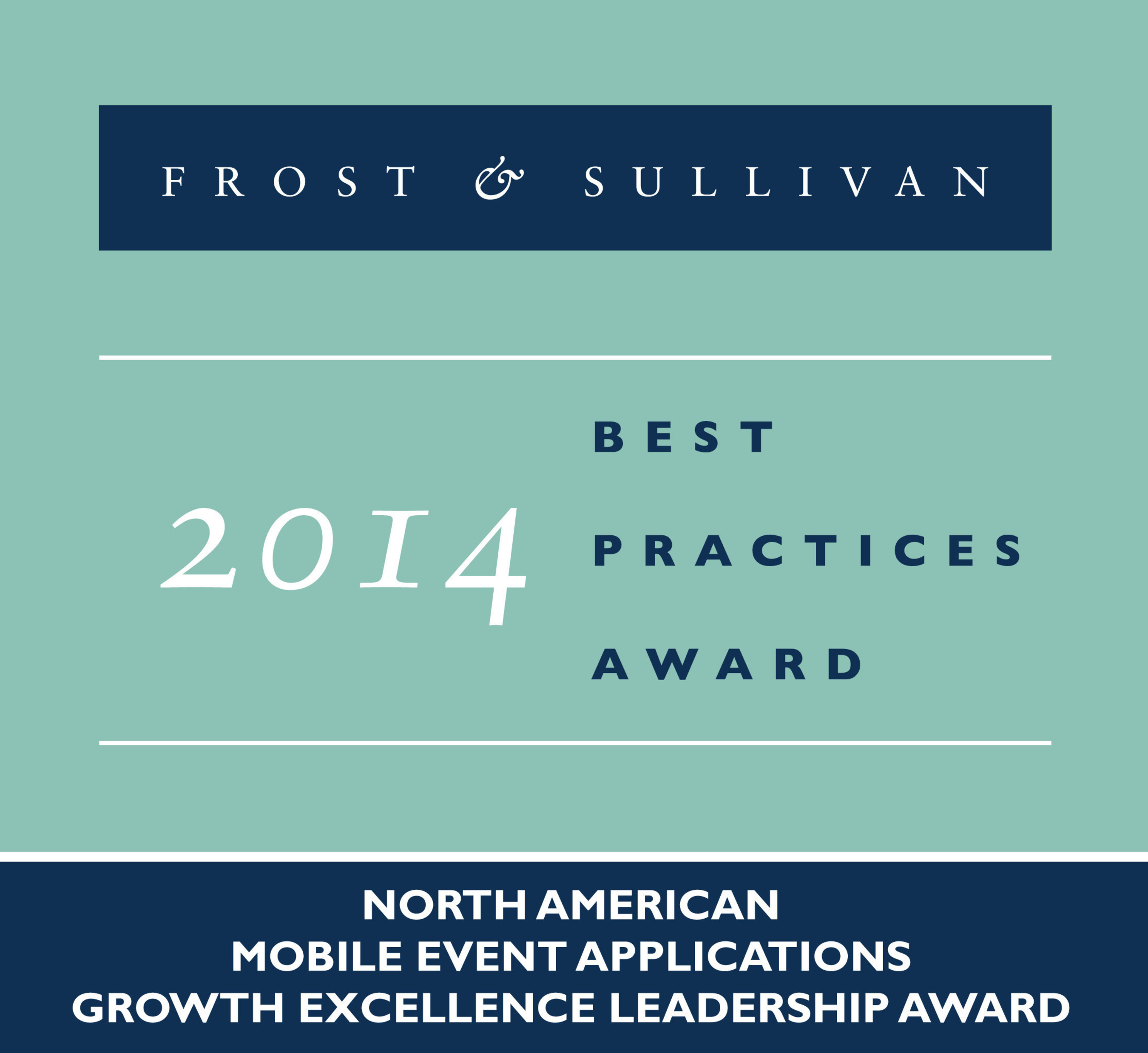Frost & Sullivan Lauds QuickMobile's Success in Developing Game-Changing Event App and Analytics Platform for Enterprise Customers across Verticals