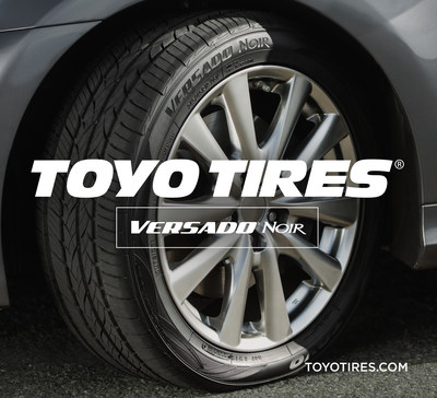 New Toyo Versado Noir. Exceptional Comfort, Mileage and All-Season Performance.