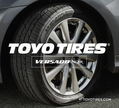 New Toyo Versado Noir. Exceptional Comfort, Mileage and All-Season Performance (PRNewsFoto/Toyo Tire U.S.A. Corp.)