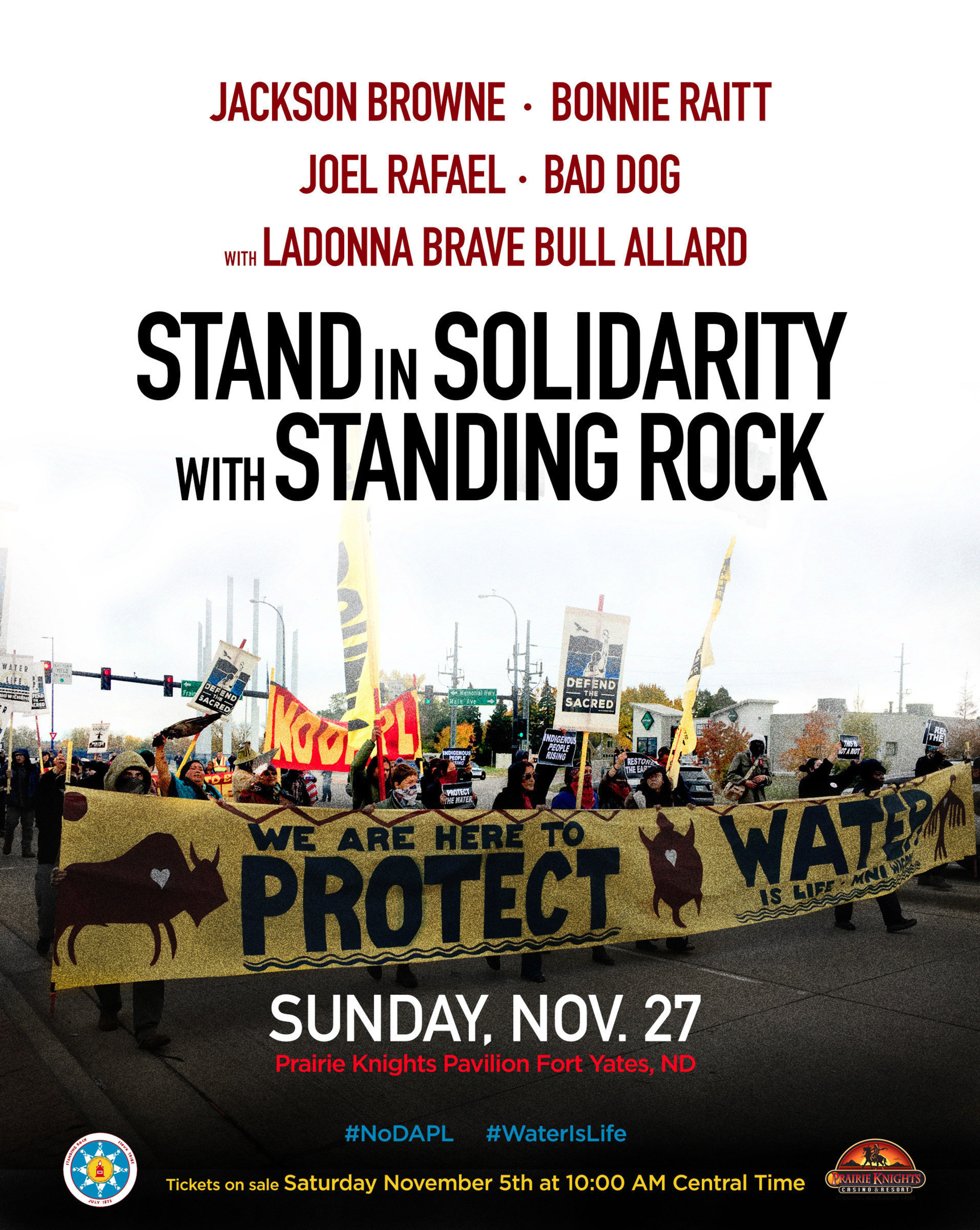 Jackson BrowneAndBonnieRaittBenefit Concert At Standing Rock To Stand In Solidarity With Standing Rock - Sunday, November 27, 2016at Prairie Knights Pavilion in Fort Yates, ND