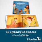 "T. Rowe Price has launched a children's book for adults called ""Everybody Freaks Out"" and website www.collegesavingschillout.com, to help parents of young children cope with the ""sticker shock"" that sets in when they learn of the cost of a college education.  The book is retailing for $5 on Amazon.com and all proceeds benefit Junior Achievement.  (PRNewsFoto/T. Rowe Price )"
