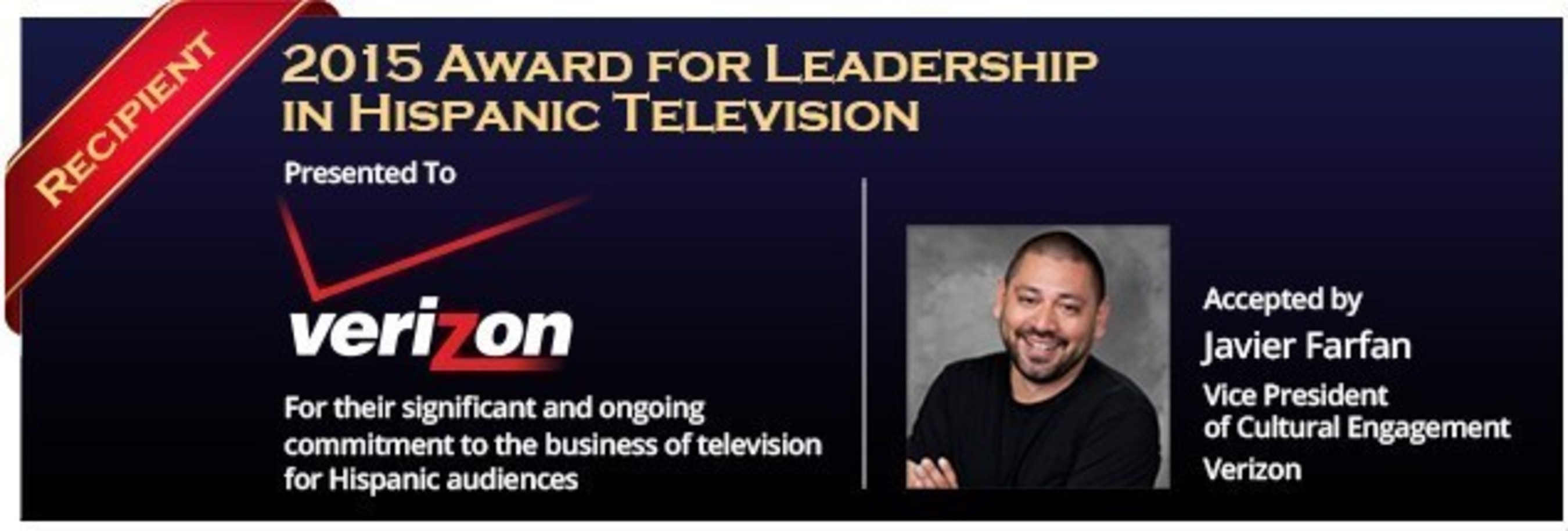 Verizon to Be Honored With 2015 Award For Leadership in Hispanic Television By Broadcasting & Cable