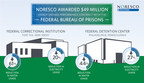 NORESCO Recently Awarded $49 Million Energy Savings Performance Contract with the Federal Bureau of Prisons