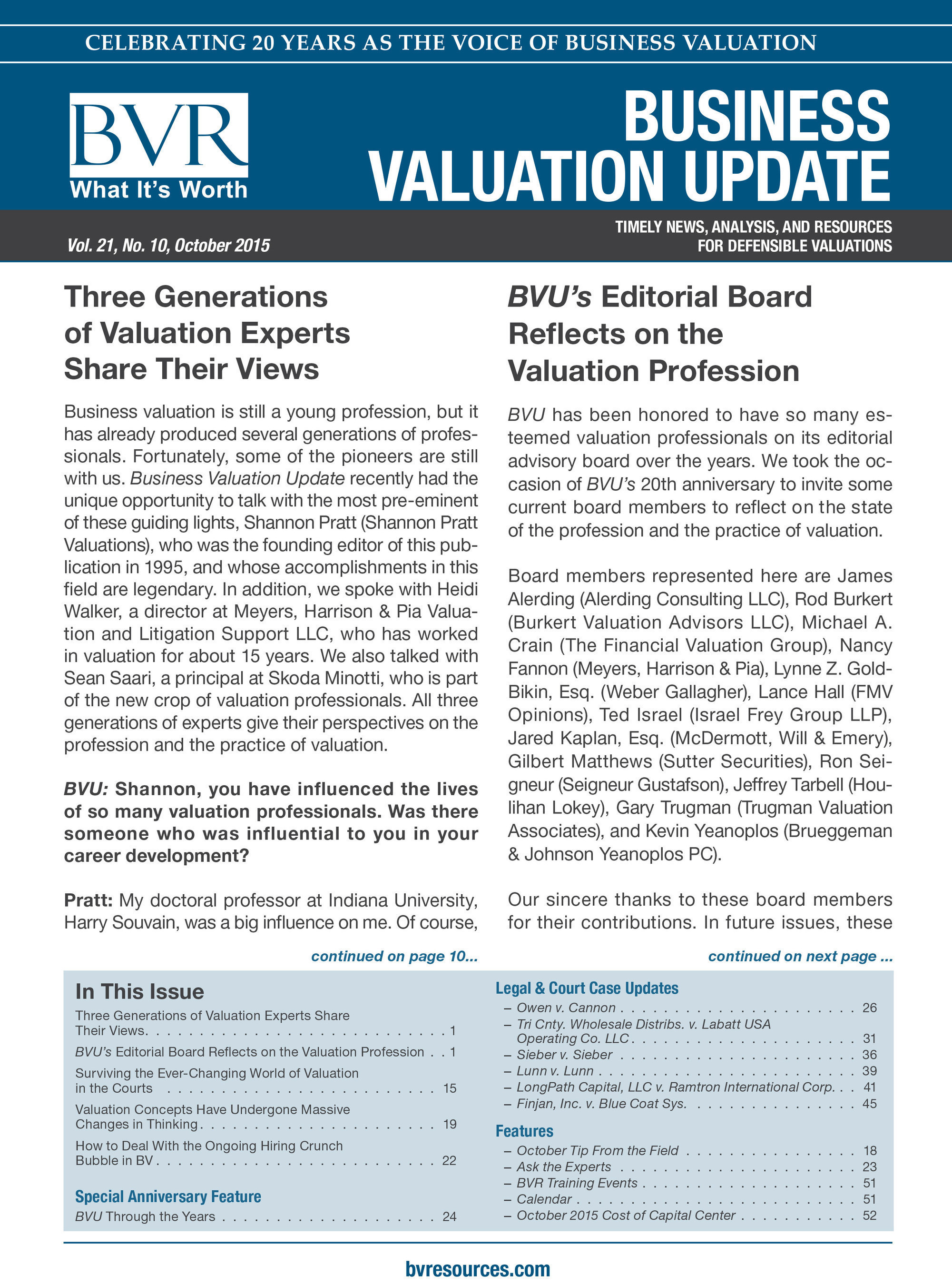 Business Valuation Update journal celebrates 20 year anniversary with perspectives from three generations of valuation professionals on the past, present, and future of t