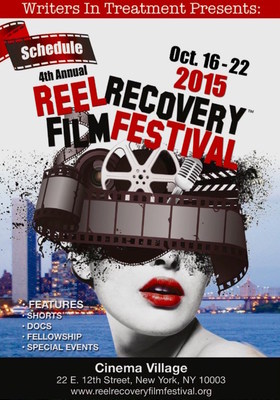 4th Annual REEL Recovery Film Festival, Oct. 16-22, 2015, Cinema Village