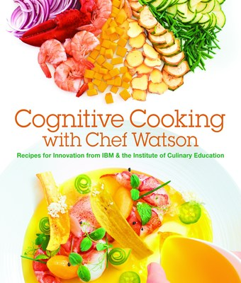 A Cookbook of Chef Watson-Inspired Recipes