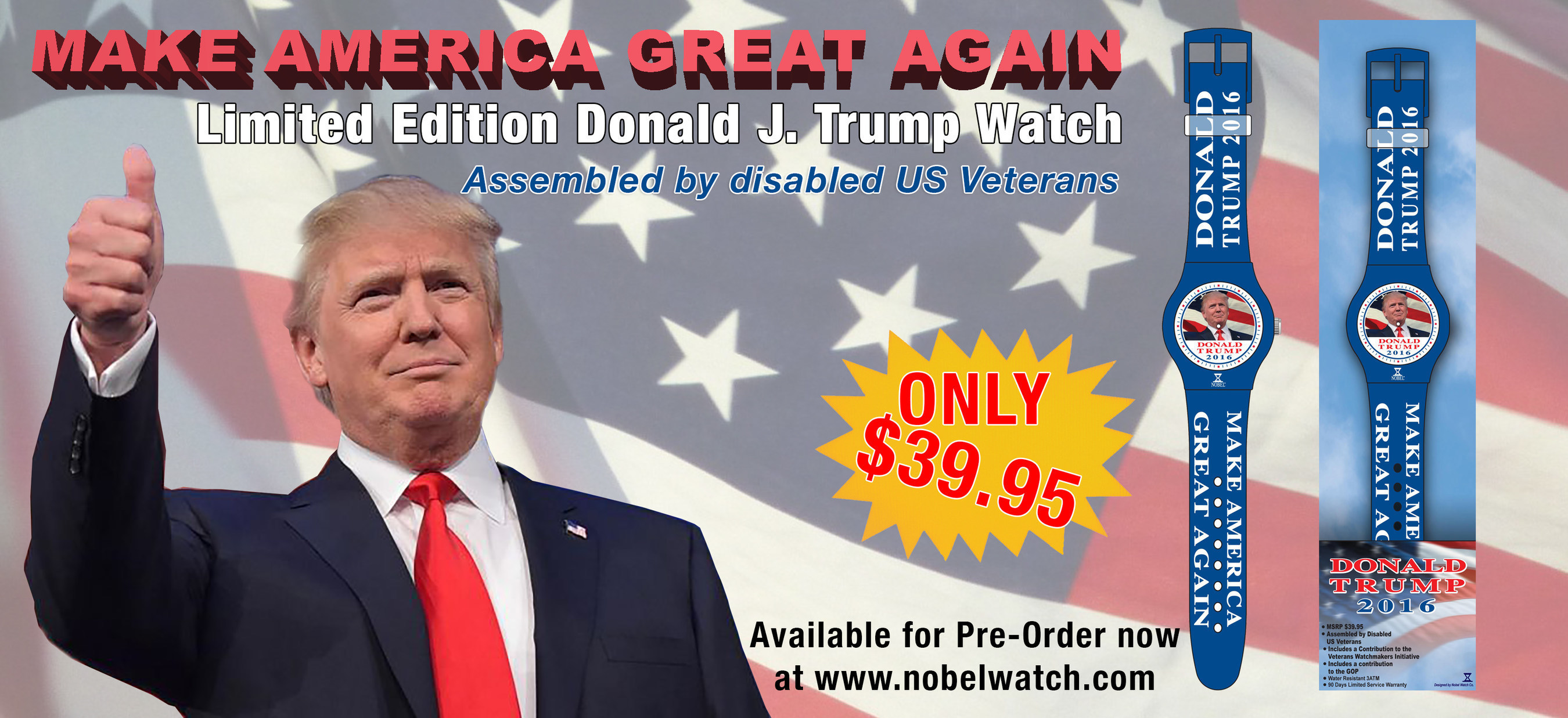 "The Nobel(R) Watch Company Recently Launched a Limited Edition ""Donald Trump-Make America Great Again"" Watch"