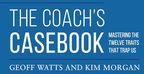 Everything You Ever Needed to Know About Human Behaviour in a Nutshell; The Coach's Casebook Launches - The Ultimate Guide for Personal and Business Success