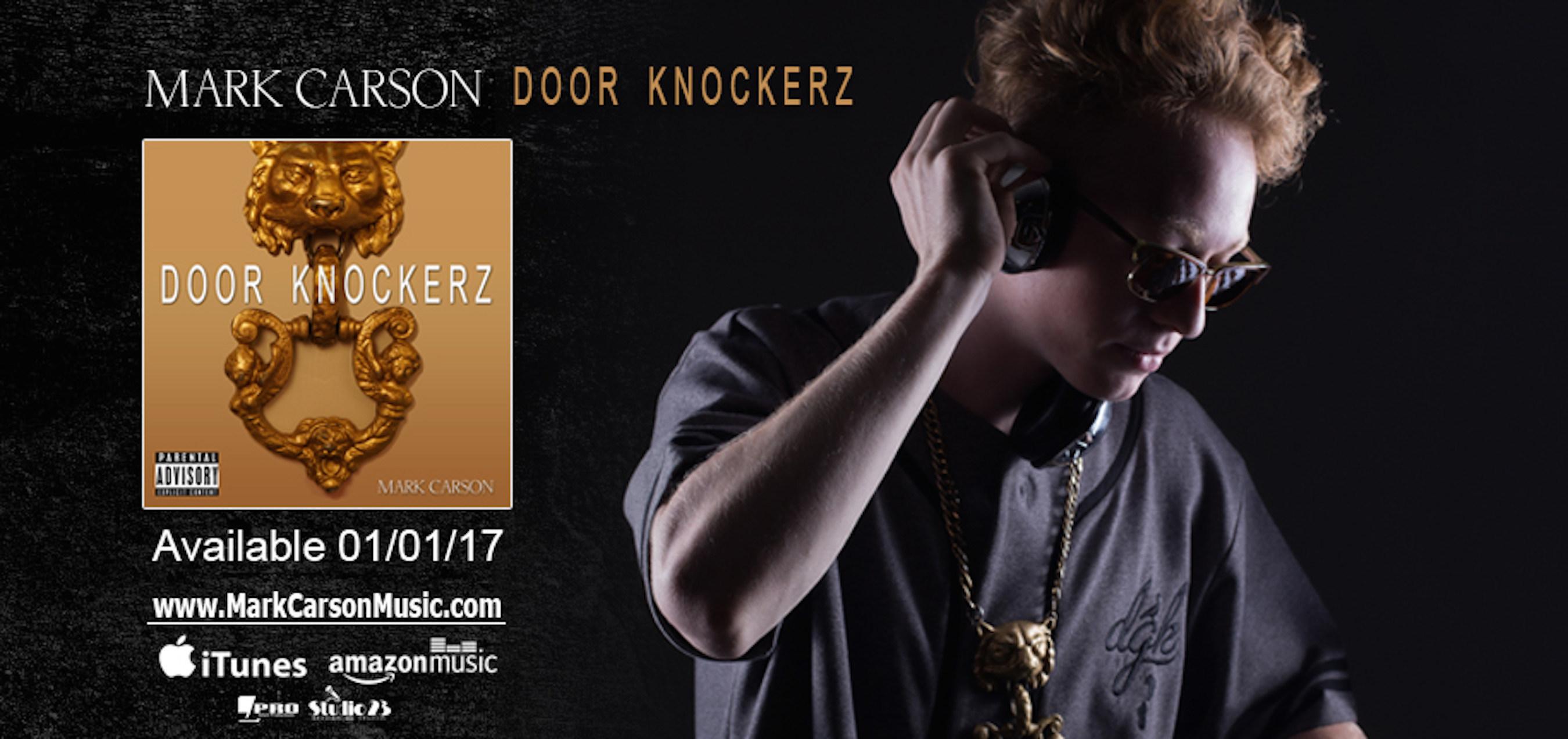 "Recording Artist, Mark Carson, Releases Debut Solo EP ""Door Knockerz"""