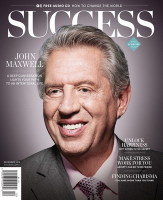 SUCCESS welcomes leadership expert John C. Maxwell as its new ambassador in December issue