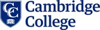 Cambridge College is dedicated to providing academically excellent, time-efficient, and cost-effective higher education for a diverse population of adult learners for whom those opportunities may have been limited or denied. Founded in 1971, Cambridge College is a private non-profit institution of higher education accredited by the New England Association of Schools and Colleges Commission on Institutions of Higher Education, (NEASC CIHE). Visit us online at www.cambridgecollege.edu and follow us at @CambridgeCollg.