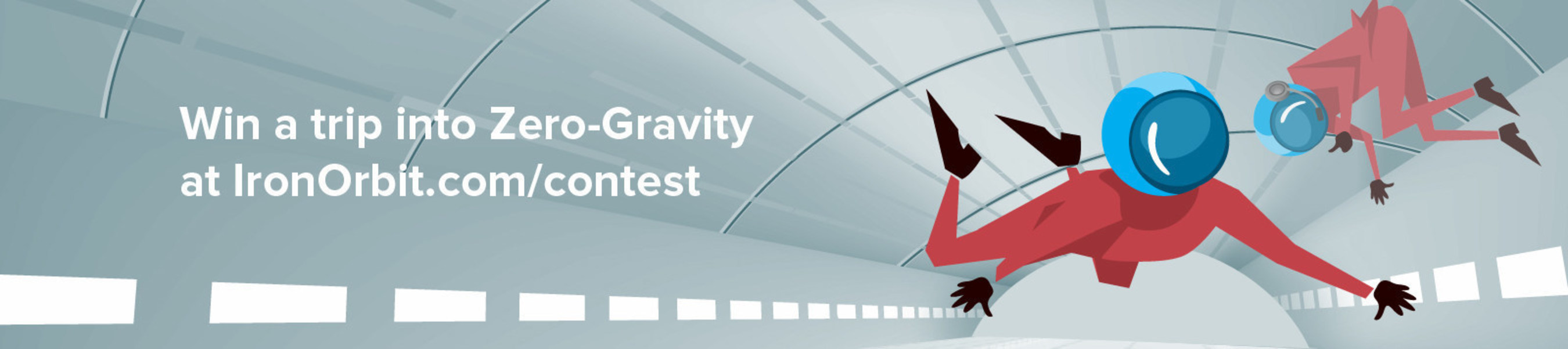 Win a trip into Zero Gravity with Iron Orbit, head on over to IronOrbit.com/contest to enter and win this once in a lifetime opportunity.