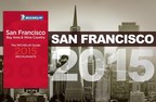 Two New Three-Star Restaurants Awarded In The MICHELIN Guide San Francisco 2015