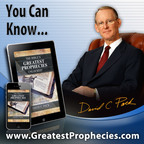 The Bible's Greatest Prophecies Unlocked! - New eBook by Renowned Author David C. Pack Released On Amazon, Barnes & Noble