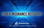 Anderson Kill Cyber Insurance Recovery Group. (PRNewsFoto/Anderson Kill)