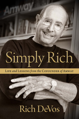 In his fifth book, Rich DeVos shares the story of his remarkable life, from his humble beginnings, to the friendship with Jay Van Andel that led to the founding of Amway, to his many achievements as a global business icon. (PRNewsFoto/Amway)