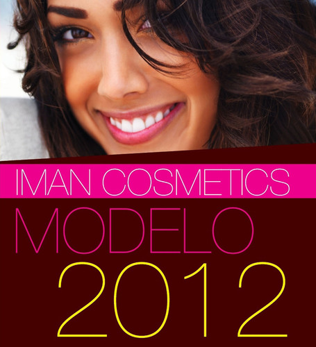 ... IMAN Cosmetics is Proud to Announce MODELO 2012, the Latina Model Search ...