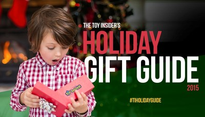 The Toy Insider 2015 Holiday Gift Guide