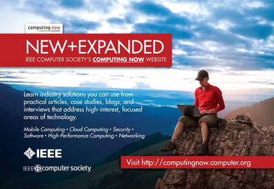 The expanded Computing Now site includes industry solutions that computing professionals can use on a daily basis, as well as popular blogs and solutions centers.  (PRNewsFoto/IEEE Computer Society)