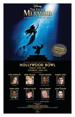 Disney Little Mermaid in Concert Live to Film at the Hollywood Bowl Friday, June 3rd and Saturday June 4th