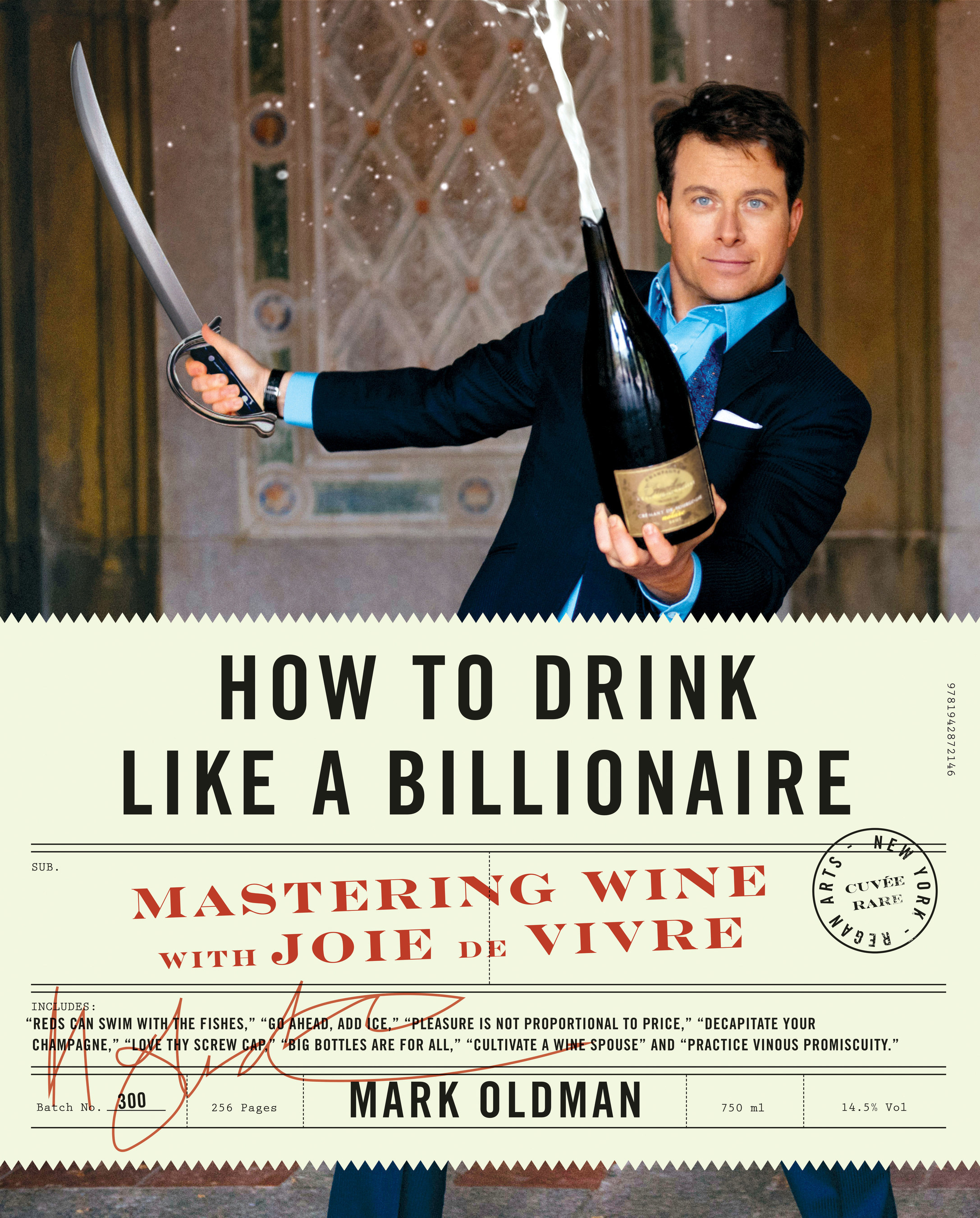 Cover of How to Drink Like a Billionaire (Regan Arts, 2016) by Mark Oldman