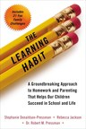 The Learning Habit (Perigee) by Stephanie Donaldson-Pressman, Rebecca Jackson and Dr. Robert Pressman is the culmination of three years of research including the largest psycho-social research study on families. (PRNewsFoto/Good Parent, Inc.)