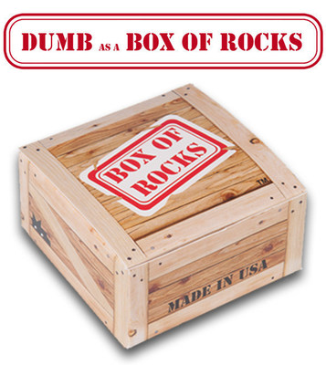 When it comes to political candidates, dumb has no party affiliation. Dumb is bipartisan. And Dumb is equal opportunity. Neither side of the political divide has cornered the market on doing or saying dumb things. So what's a voter to do? Dumb as a Box of Rocks has the answer. Send them a Box of Rocks!! www.dumbasaboxofrocks.com