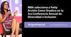 MBA selecciona a Patty Arvielo como oradora en la 3ª Cumbre Anual de Diversidad e Inclusión