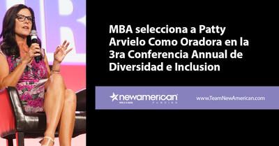 MBA selecciona a Patty Arvielo Como Oradora en la 3ra Conferencia Annual de Diversidad e Inclusion