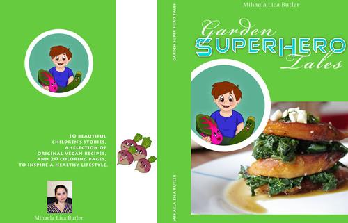 Front book cover, Garden Super Hero Tales. (PRNewsFoto/Mihaela Lica Butler) (PRNewsFoto/MIHAELA LICA BUTLER)