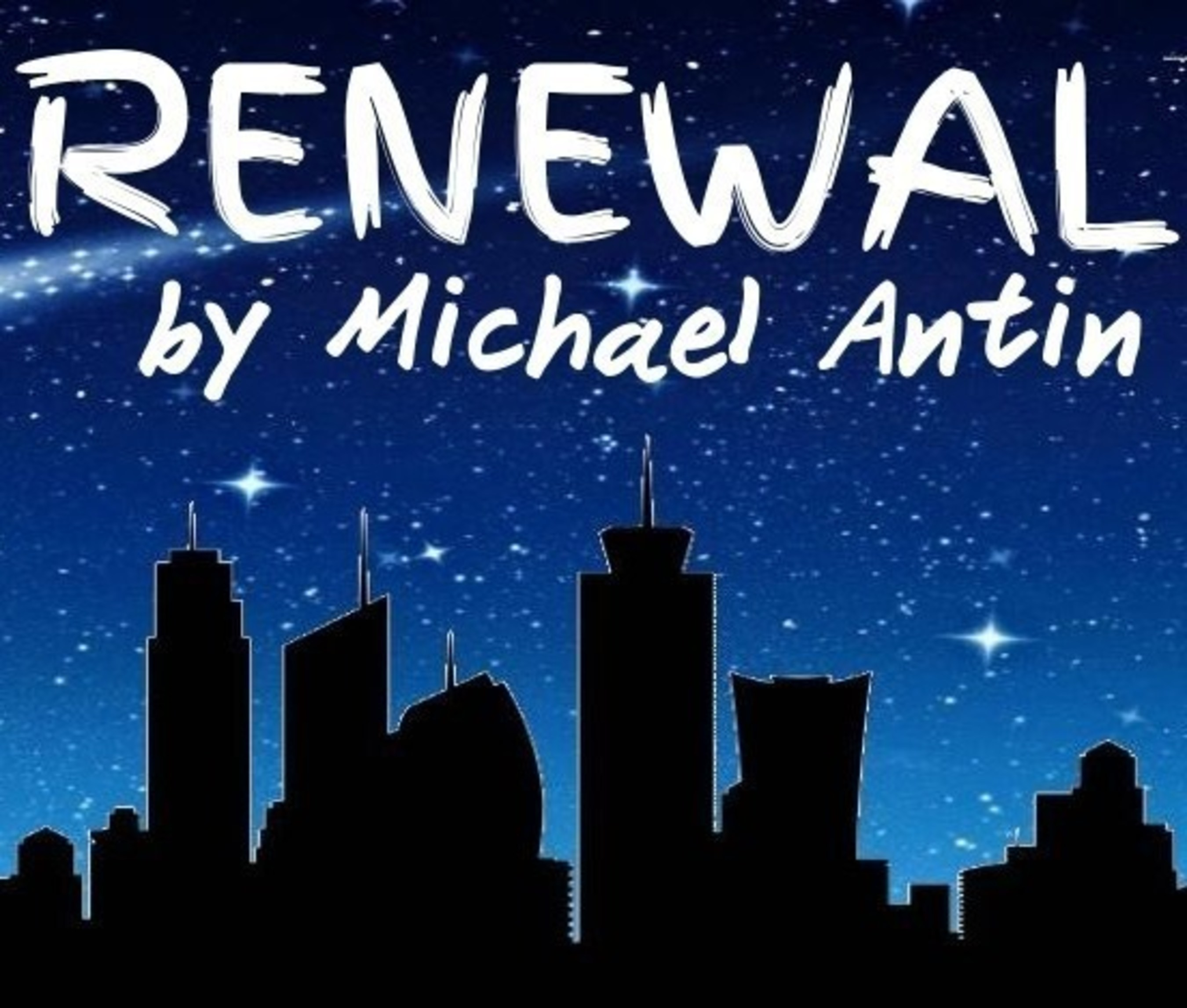 Write Act Repertory's Producing Artistic Director John Lant Presents the West Coast Premiere Production of RENEWAL, a Celebrated Limited Engagement