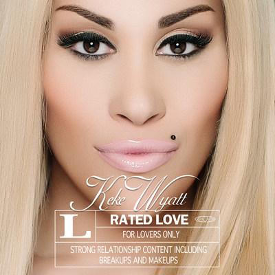 Keke Wyatt's 'Rated Love' album cover.