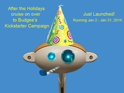 Budgee(TM)'s Kickstarter Campaign Launches Today! Be among the first to support the making of the Friendly ...
